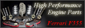 F355 High Performance Engine Parts